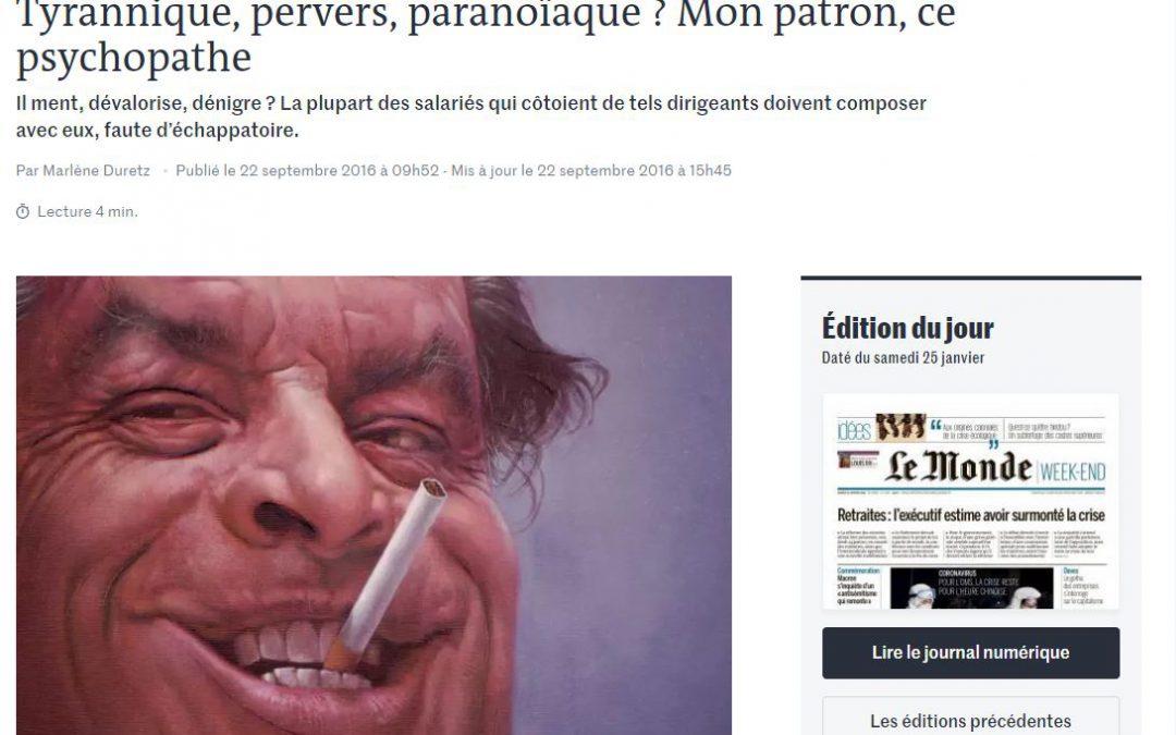 Mon patron, ce psychopathe, une interview pour lemonde.fr