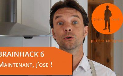 Brainhack 06 – Maintenant, j'ose!